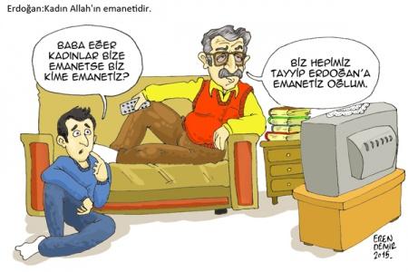 Erdoğan, ''Kadın Allah'ın emanetidir''