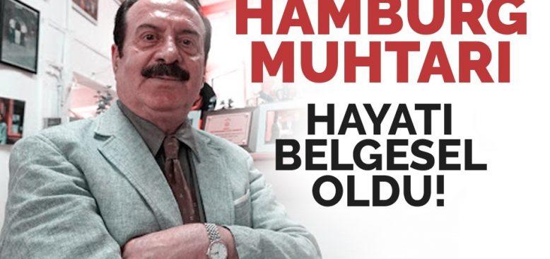 Hamburg Muhtarı Behçet Algan'ın Hayatı Belgesel Oldu!