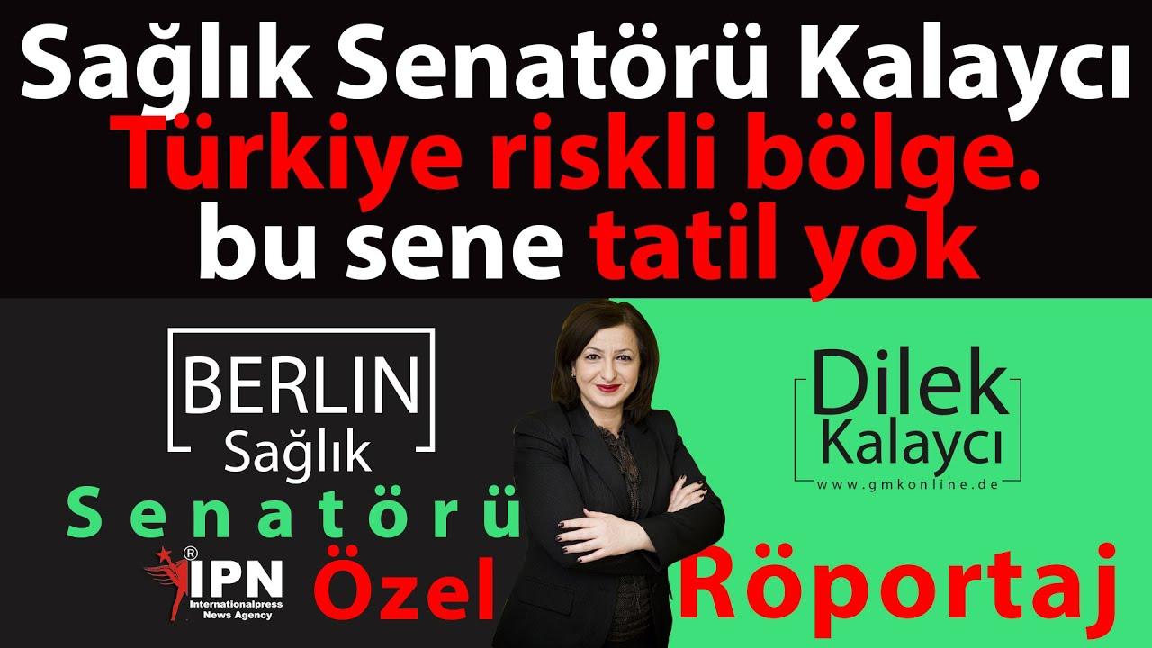 Berlin Sağlık Senatörü Kalaycı: Türkiye riskli bölge, tatile gitmeyeceğim.