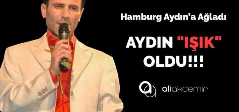 """Müzisyen Aydın """"Işık"""" oldu"""