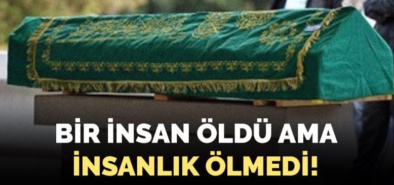 Ortada kalan cenazeye yardımsever vatandaşlar sahip çıktı