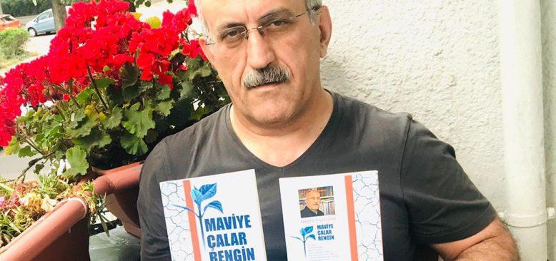 """İsrafil Yıldızkan, """"Maviye Çalar Rengin"""" adlı şiir kitabını çıkarttı"""