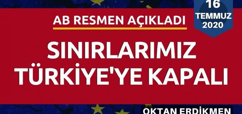 AB, Türkiye'ye sınırları açmadı