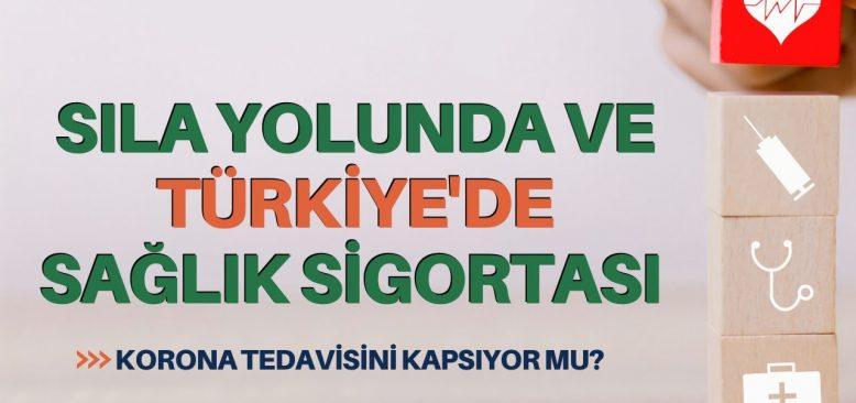 Sıla yolunda ve Türkiye'de sağlık sigortası