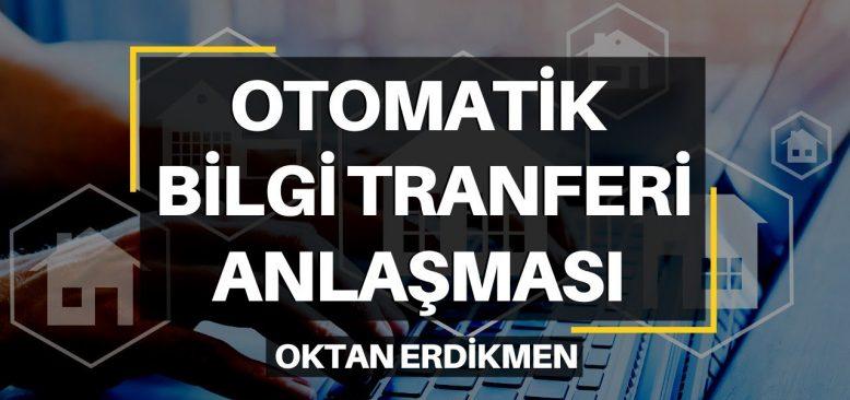 Almanya ile Türkiye arasında Otomatik Bilgi Transferi başlıyor