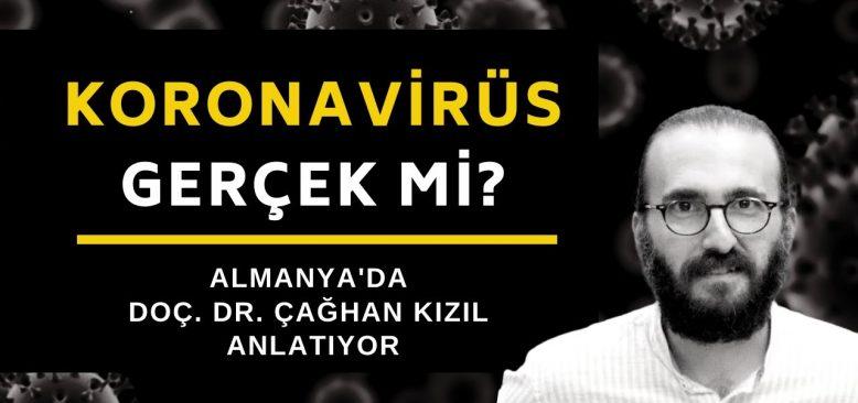Virüs gerçek mi? Abartılıyor mu?