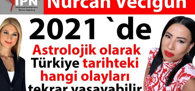 2021`de astrolojik olarak Türkiye tarihteki hangi olayları tekrar yaşayabilir