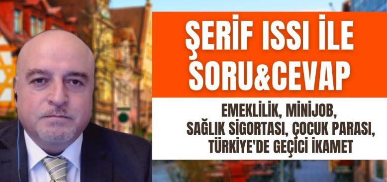 Emeklilik, Minijob, Sağlık sigortası, Çocuk parası, Türkiye'de geçici ikamet