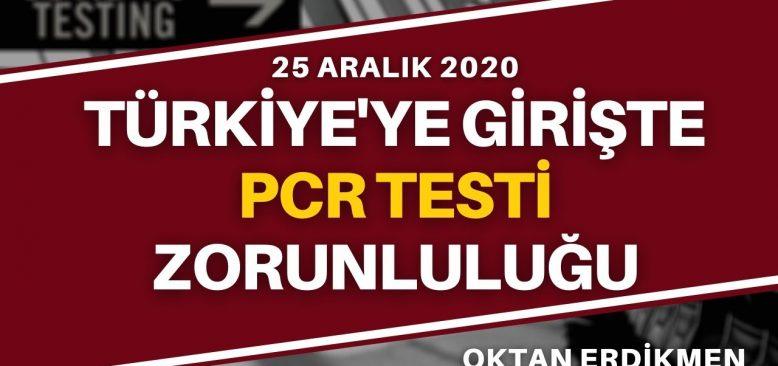 Türkiye'ye girişte test mecburiyeti
