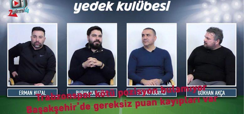 ''Trabzonspor pozisyon bulamıyor, Başakşehir'de gereksiz puan kayıpları yaptı''