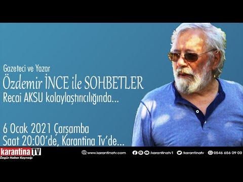 Gazeteci ve Yazar Özdemir İnce ile sohbetler