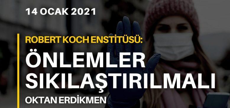 Robert Koch Enstitüsü: Önlemler sıkılaştırılmalı