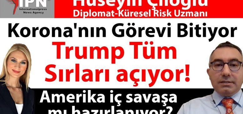 Trump Tüm Sırları açıyor, Korona'nın Görevi Bitiyor