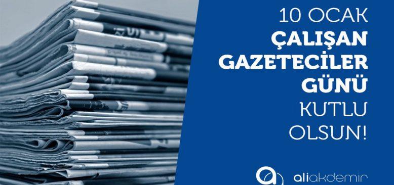 10 Ocak Çalışan Gazeteciler Günü'nü
