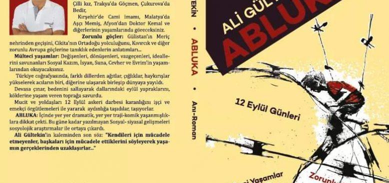 Gazeteci Yazar Ali Gültekin'in ABLUKA adlı romanı kitapçılarda