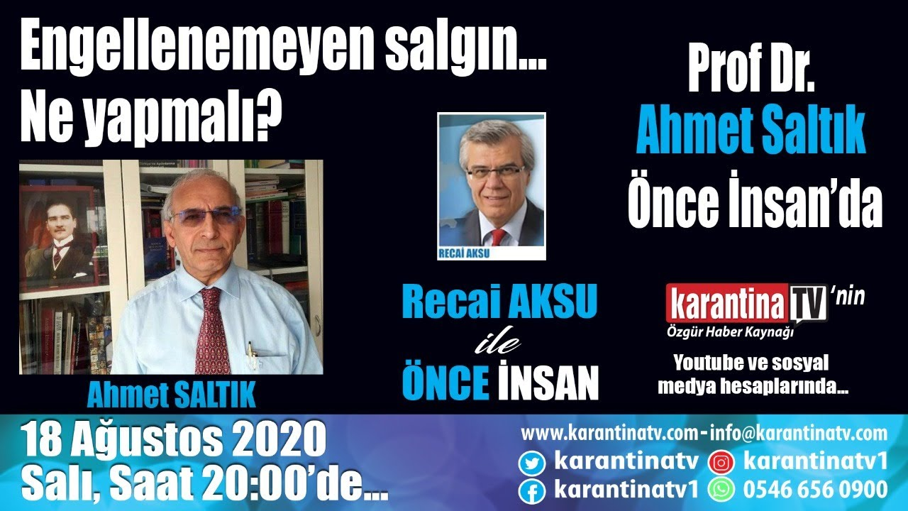 Prof. Dr. Ahmet SALTIK, Recai Aksu ile Önce İnsan'da