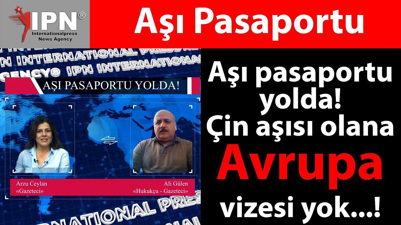 Aşı pasaportu yolda! Çin aşısı olana Avrupa vizesi yok...!