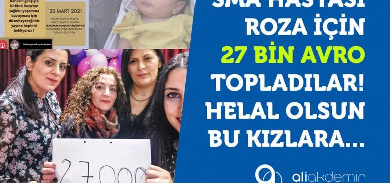 Roza'ya Nefes Oldular, bu defa 27.000 Avro Topladılar