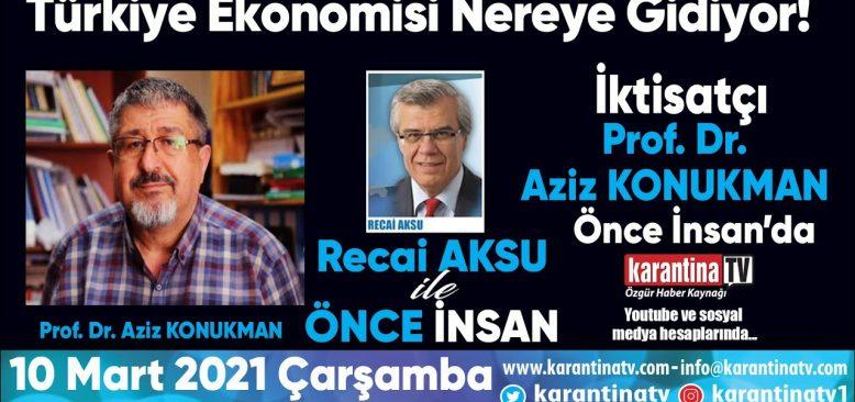 Türkiye Ekonomisi Nereye Gidiyor!