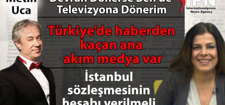 Türkiye'de haberden kaçan ana akım medya var
