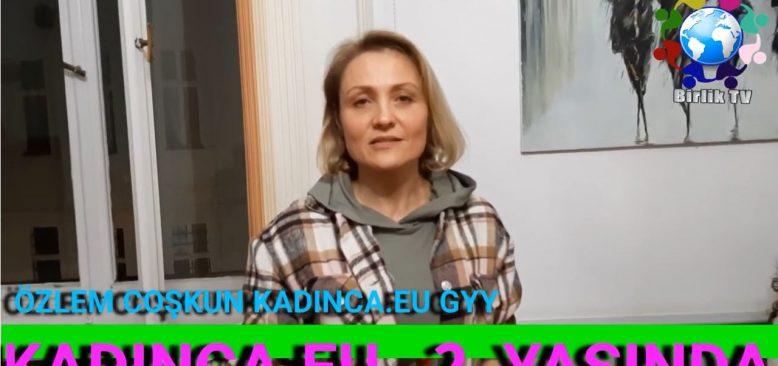 Kadınların sesi KADINCA.eu 2 yaşında