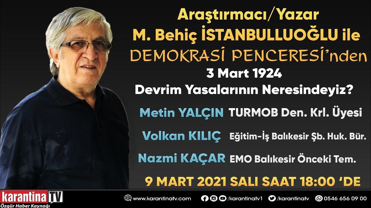 """""""3 Mart 1924 Devrim Yasaları""""nın neresindeyiz?"""