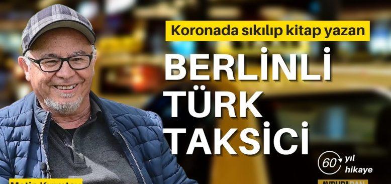 Sıkıntıdan kitap yazan Berlinli Türk Taksici