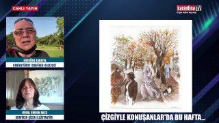 Erdoğan Karayel ile Çizgiyle Konuşanlar