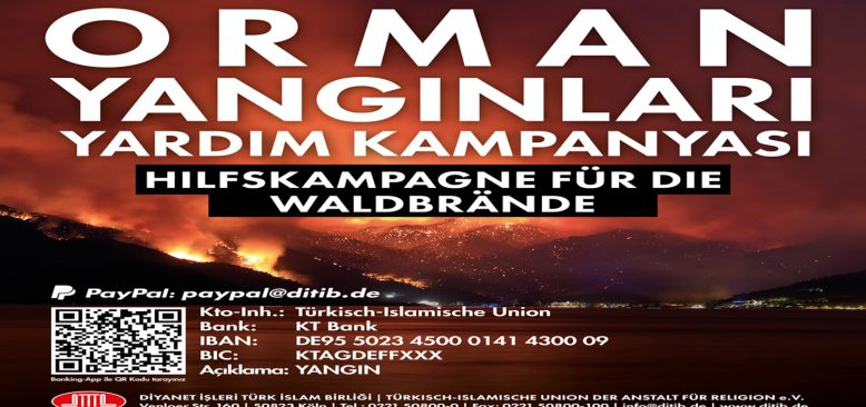 DİTİB, Türkiye'de yanan ormanlar için yardım kampanyası başlattı